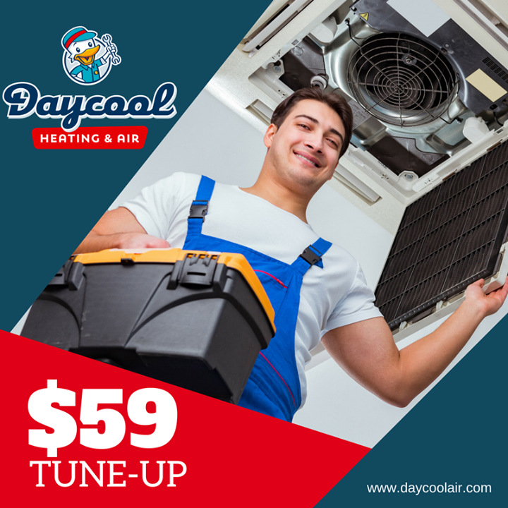 Get your HVAC tuneup for only 59! Call Daycool Heating