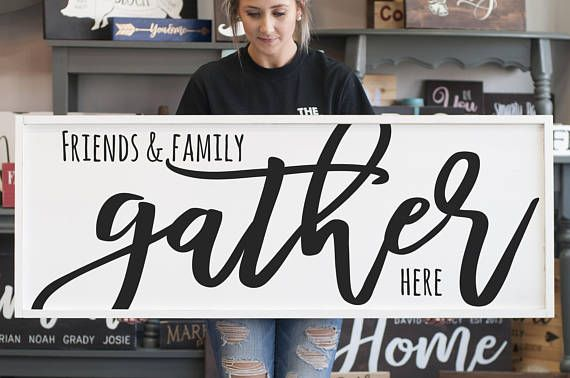 Friends And Family Gather Here Living Room Wall Decor Sign Modern Farmhouse Anniversary Gift