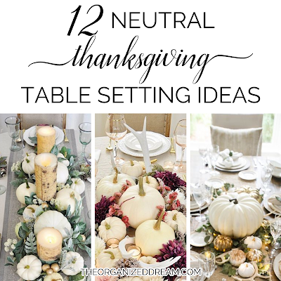12 Neutral Thanksgiving Table Setting Ideas    #thanksgiving #tablescapes #diy #decorating #holiday #thanksgivingtablesettings