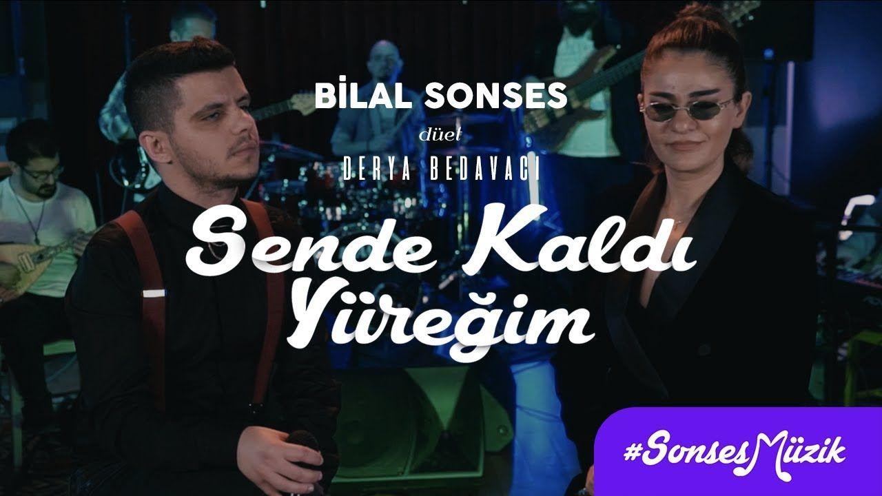 Bilal Sonses Derya Bedavaci Sende Kaldi Yuregim Akustik Mp3 Indir Muzik Pop Muzik Muzik Indirme