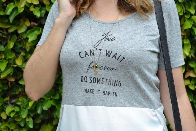 """T-shirt linda de viver: """"Você não pode esperar para sempre. Faça algo! Faça acontecer!"""""""