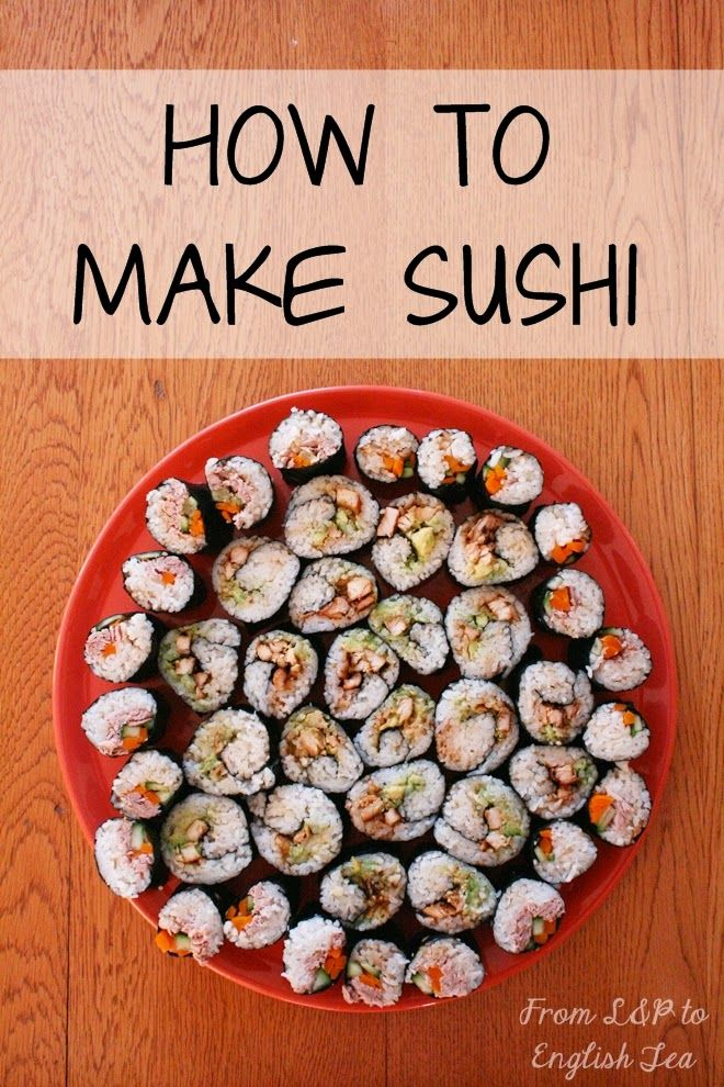 From L&P to English Tea Recipe How to make Sushi