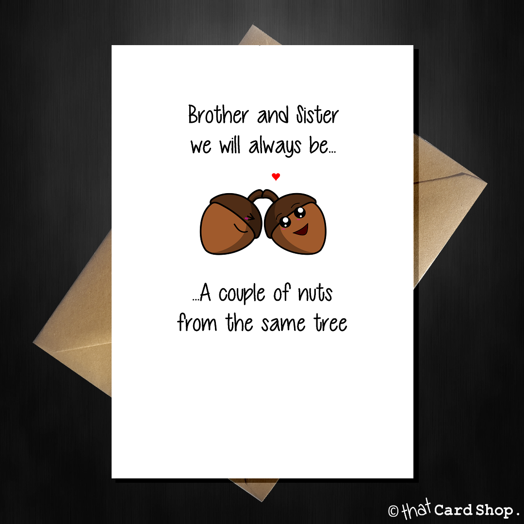 Acorn Y Greetings Card For Your Brother Sister Any Occasion In 2021 Sister Birthday Card Birthday Cards For Brother Diy Birthday Gifts For Sister