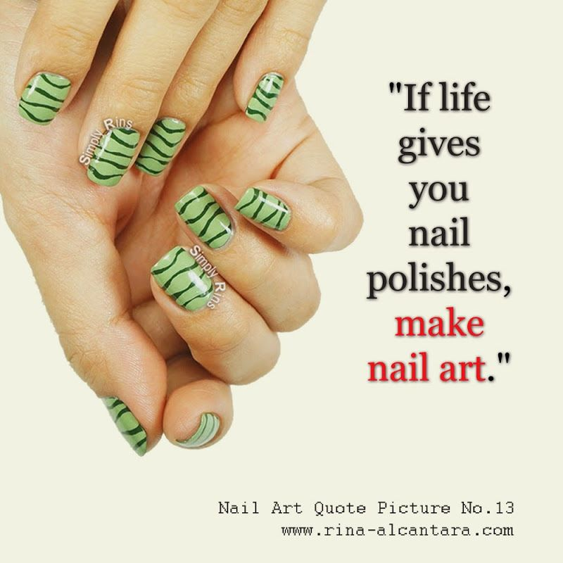 Nail Art Quote   FINGERS❤TOES❤QUOTES❤   Pinterest