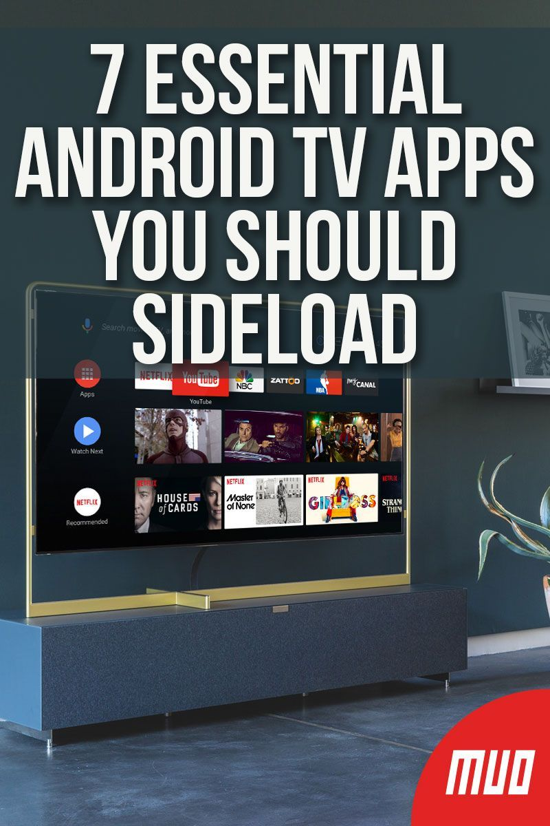 7 Essential Android TV Apps Only Available via Sideloading in 2019