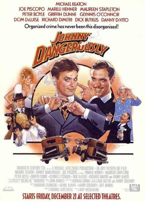 """Johnny Dangerously"" -- One of those movies I never turn off."
