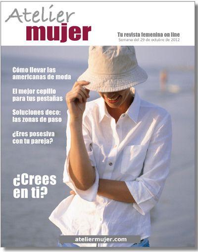 Atelier Mujer: Tu nueva revista femenina on line.