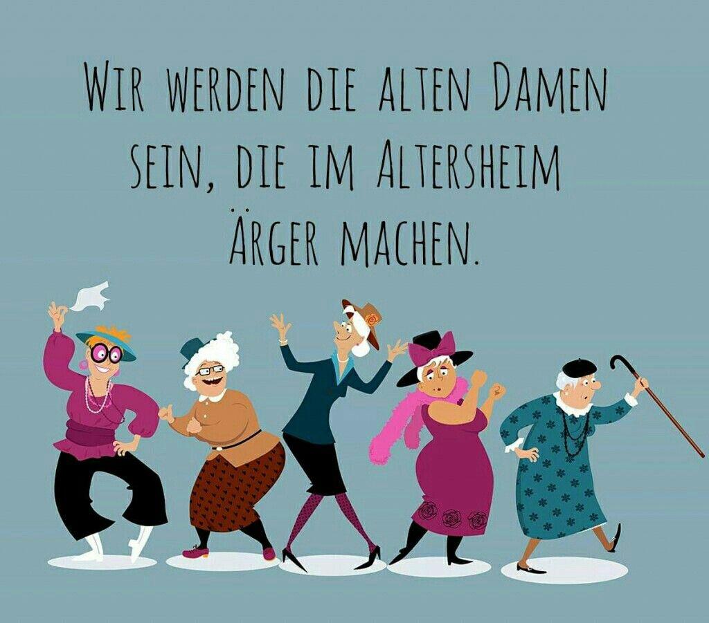 Wir werden die alten Damen sein,   Ältere dame, Alte ...