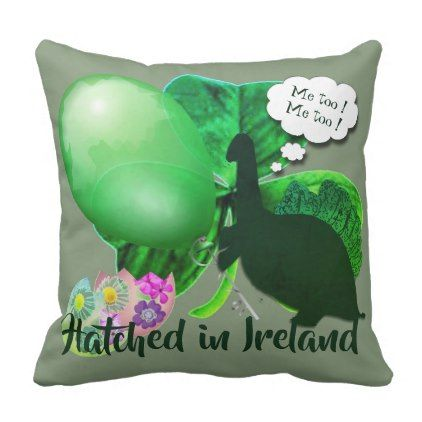 Hatched in Ireland Throw Pillow dorm decor college diy cyo