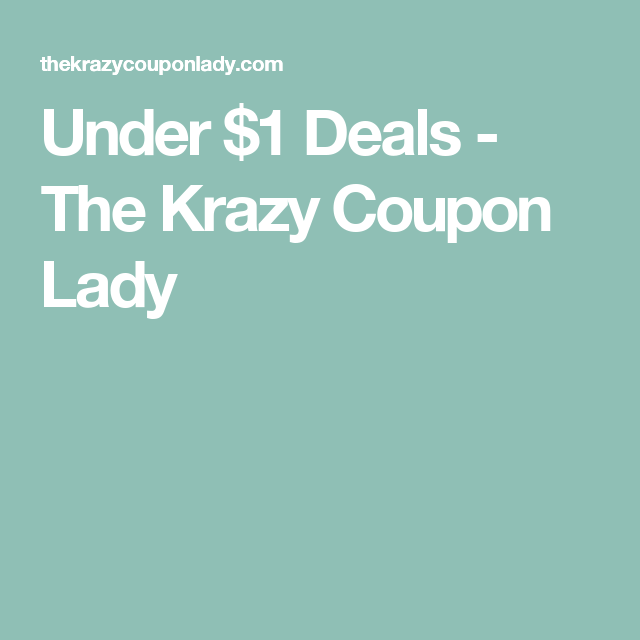 Under $1 Deals - The Krazy Coupon Lady