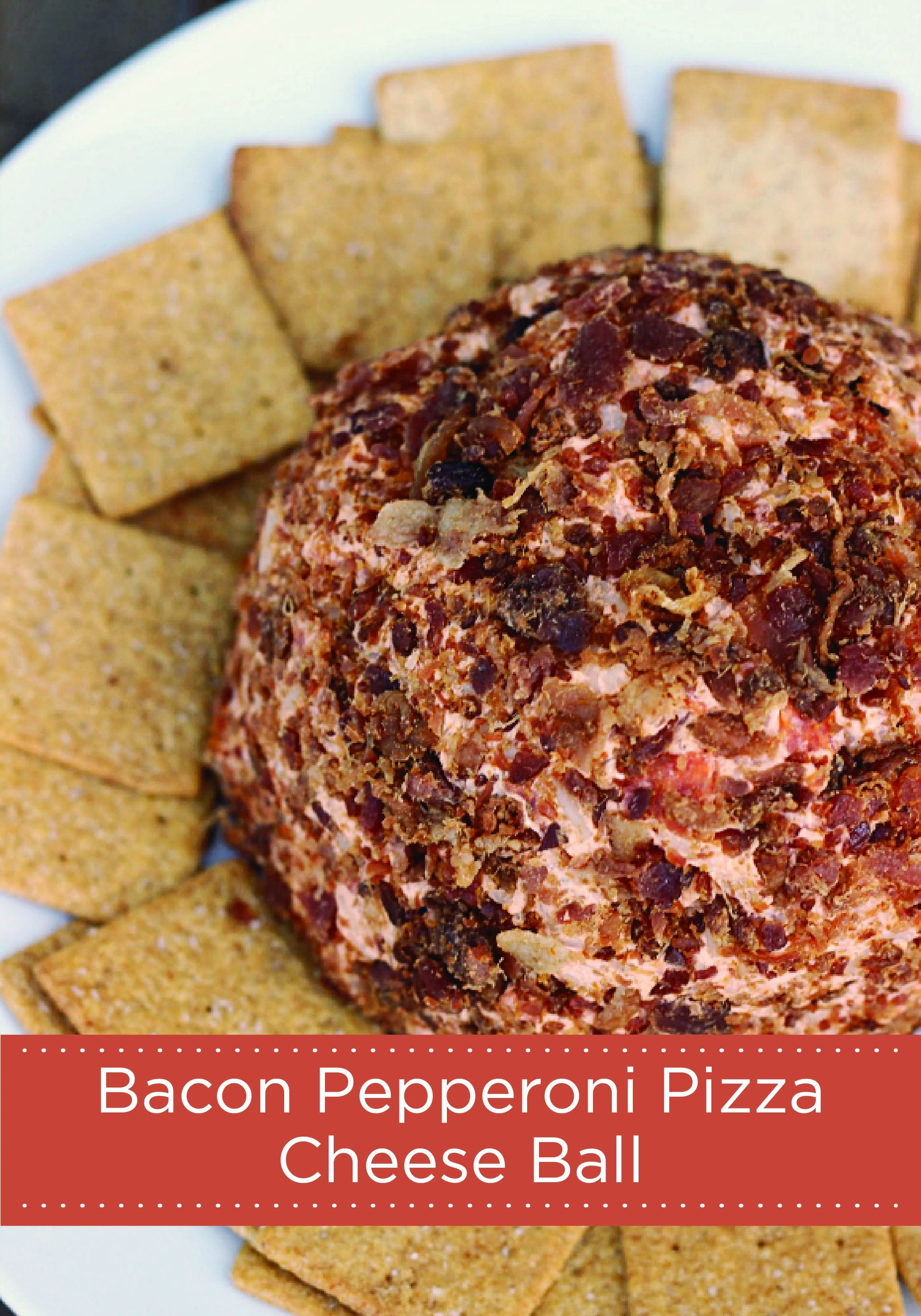 Bacon Pepperoni Pizza Cheese Ball Whats Cooking Love Recipe Cheese Ball Cheese Ball Recipes Snack Time