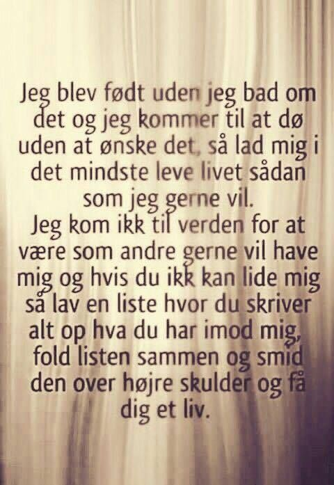 citater og ordsprog født   Citater, ordsprog og flotte digte. Visdom.dk har danmarks  citater og ordsprog