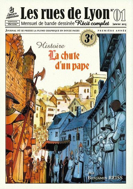 Les rues de Lyon -1- Le chute d'un pape | Une BD de Benjamin Reiss chez L'épicerie séquentielle - 2015