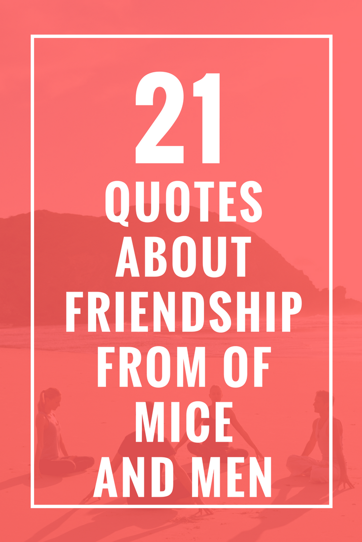 quotes about friendship in of mice and men