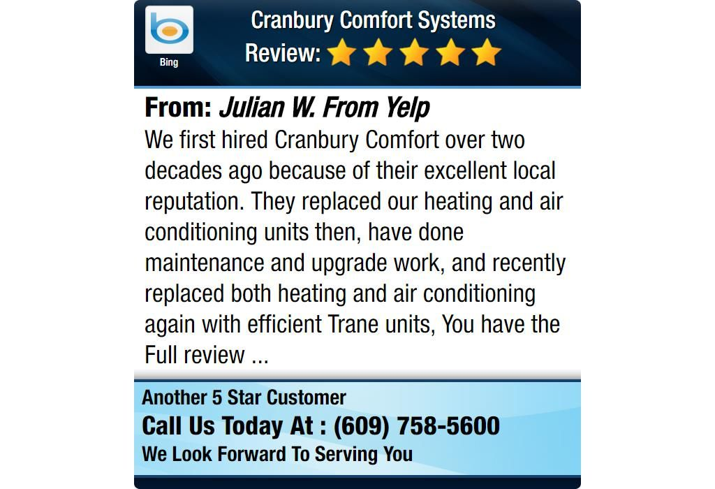We first hired Cranbury Comfort over two decades ago because of their excellent local...