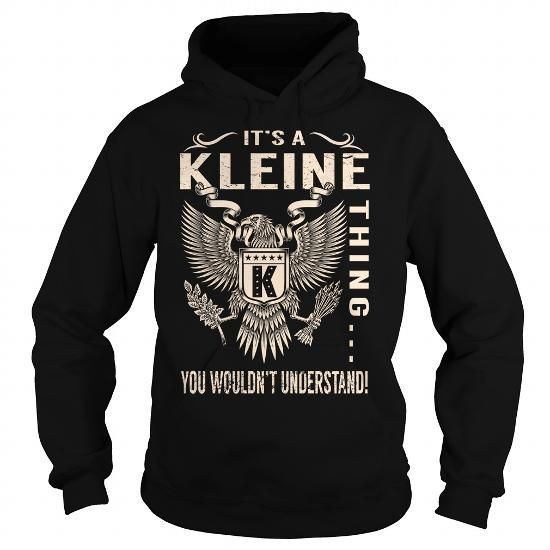 I Love Its a KLEINE Thing You Wouldnt Understand - Last Name, Surname T-Shirt (Eagle) Shirts & Tees
