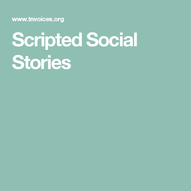 Scripted Social Stories