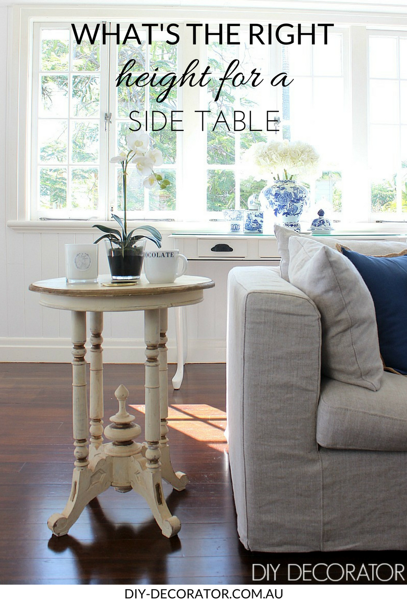 What S The Right Height For A Side Table Diy Decorator Decoracion Living Room Home Decor Tips Living Room Inspiration
