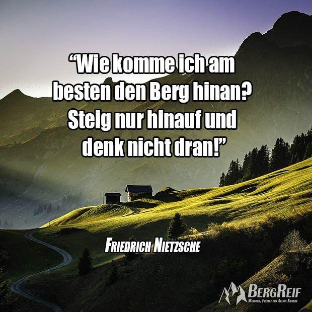Pin Von Ursula Odenbach Auf Zitate Zitate Friedrich Nietzsche Berge