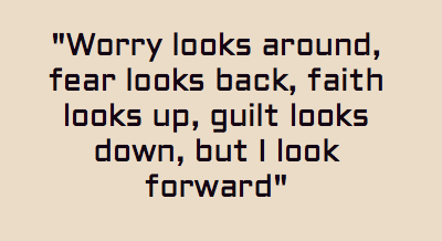Keep Looking Forward Quote