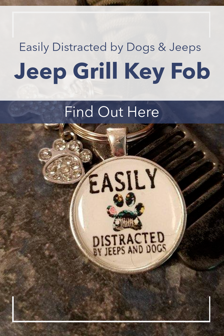 Jeep Grill Key Fob Easily Distracted By Dogs Jeeps In 2020 Jeep Grill Fobs Key Fob