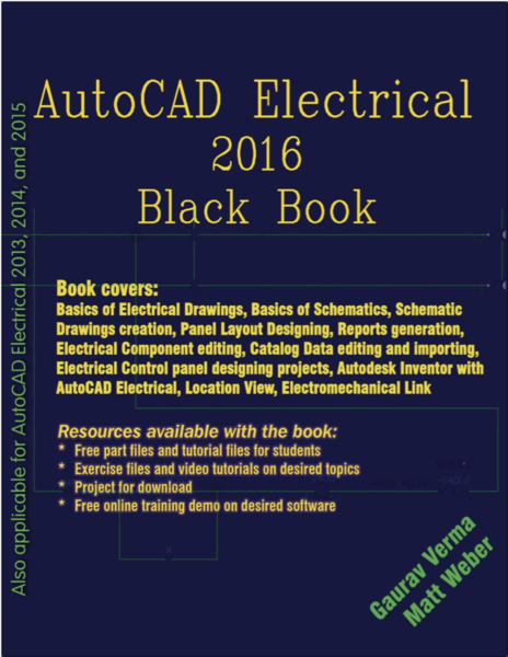 AutoCAD Electrical 2016 Black Book Gaurav Verma