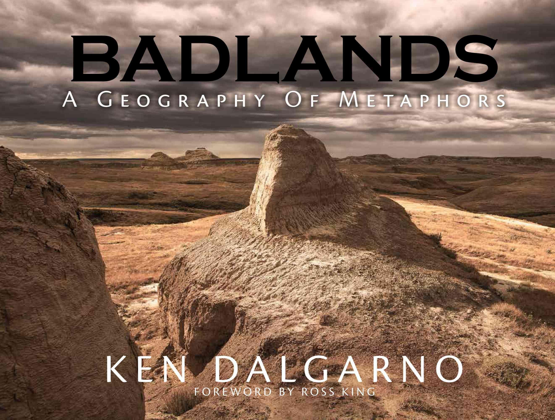 Badlands a geography of metaphors badlands geography