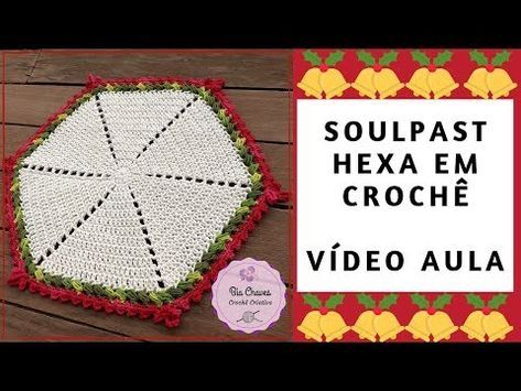 Souplast de Crochê Hexa (Hexagonal) - Vídeo Aula -...