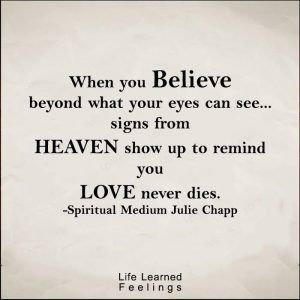 Best Positive Quotes, When you believe beyond what your eyes
