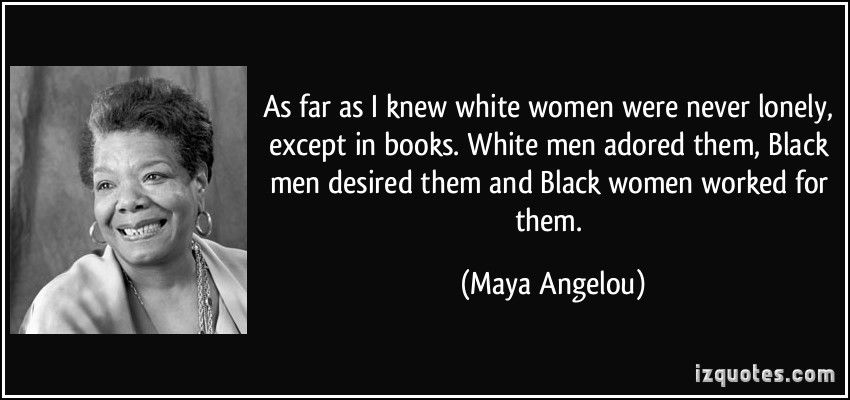Black Women Quotes And Sayings. QuotesGram | White boy quote ...