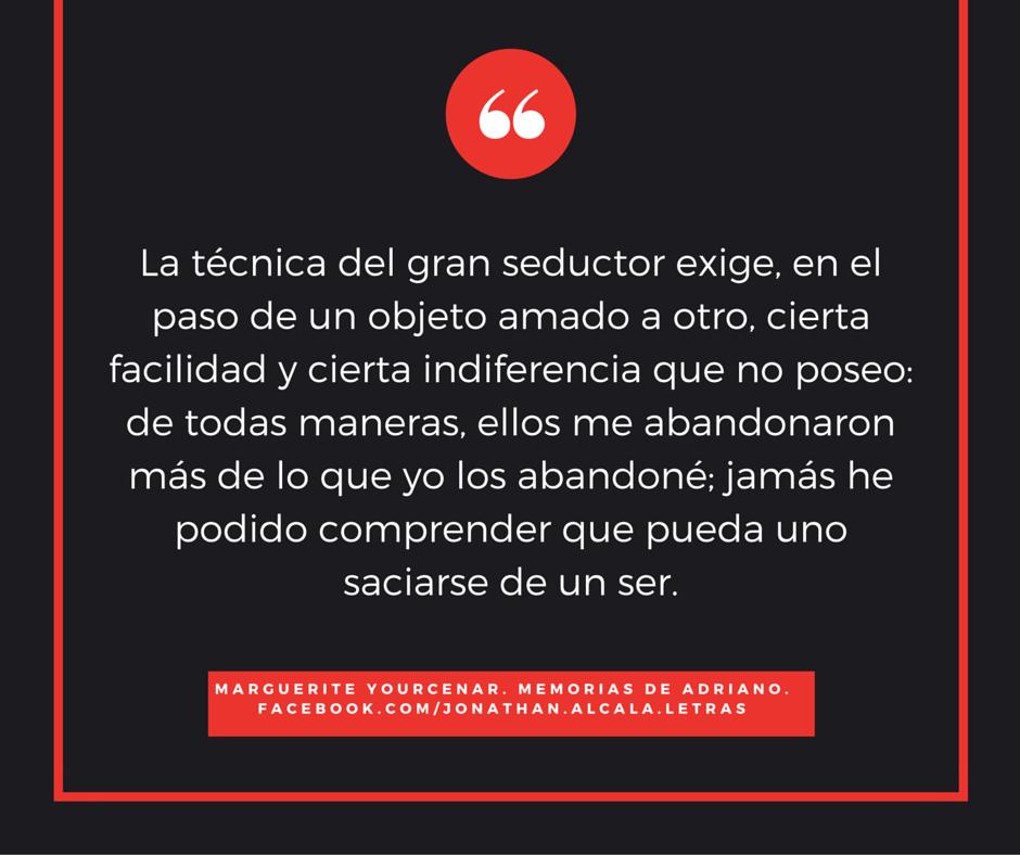 Marguerite Yourcenar. Memorias de Adriano. Citas de libros.