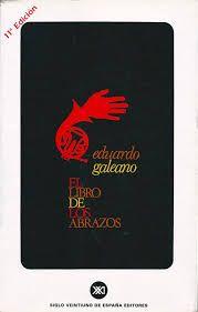 El libro de los abrazos. Eduardo Galeano