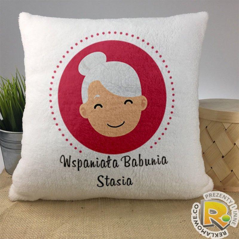 Pluszowa Poduszka Wspaniala Babunia Stasia Idealny Prezent Na Dzien Babci Personalizacja Throw Pillows Pillows