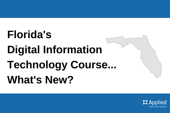 Florida S Digital Information Technology Course What S New Information Technology Technology Business Education