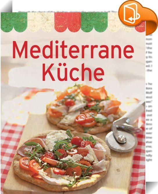 Mediterrane Küche 18 mediterrane küche rezepte bilder mediterrane kuche im uberblick