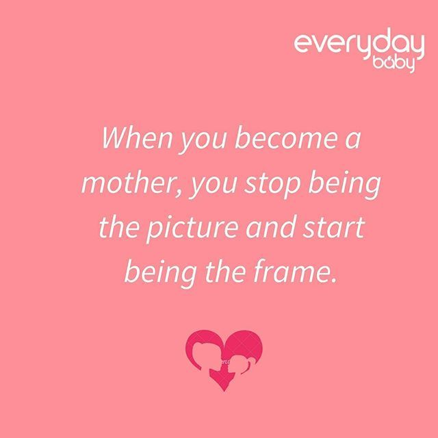 When You Become A Mother You Stop Being The Picture And Start Being The Frame Parenting Quotes Parenting Humor Teenagers Parents Quotes Funny