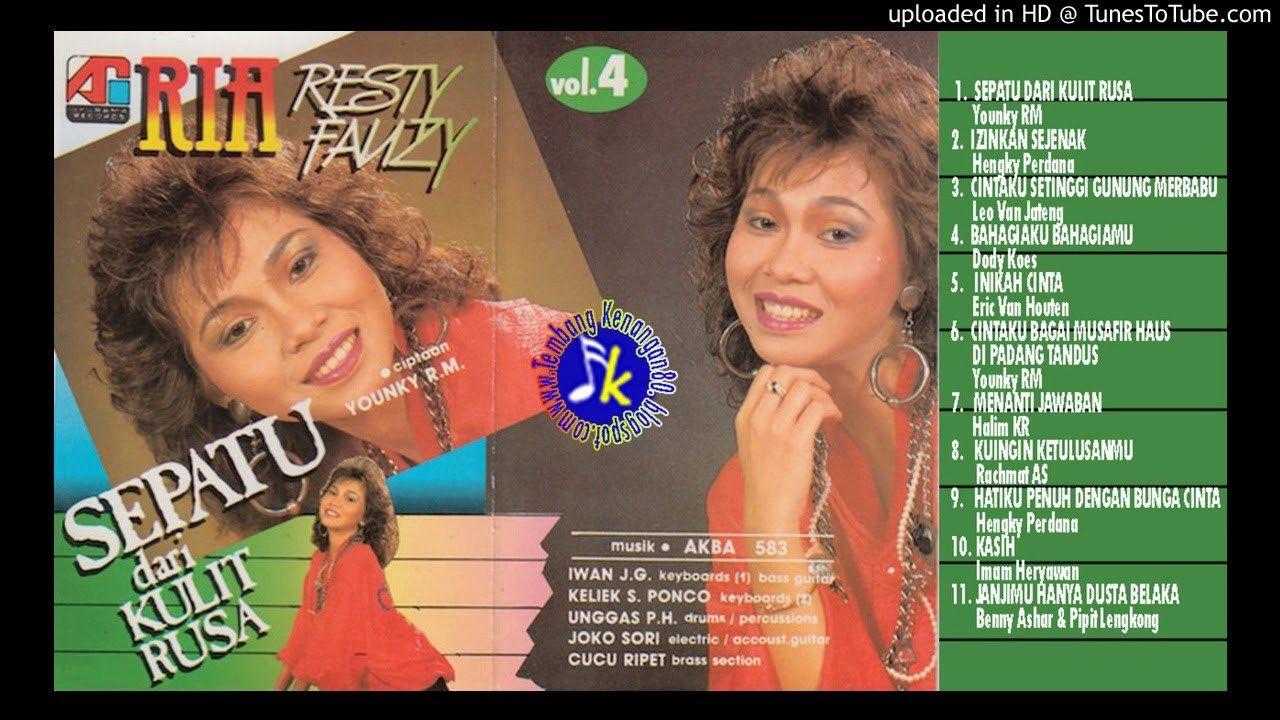 Ria Resty Fauzy Sepatu Dari Kulit Rusa 1987 Full Album Album The Creator Reggae