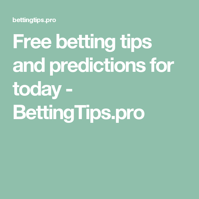 Professional betting predictions for today csgojackpot betting sites