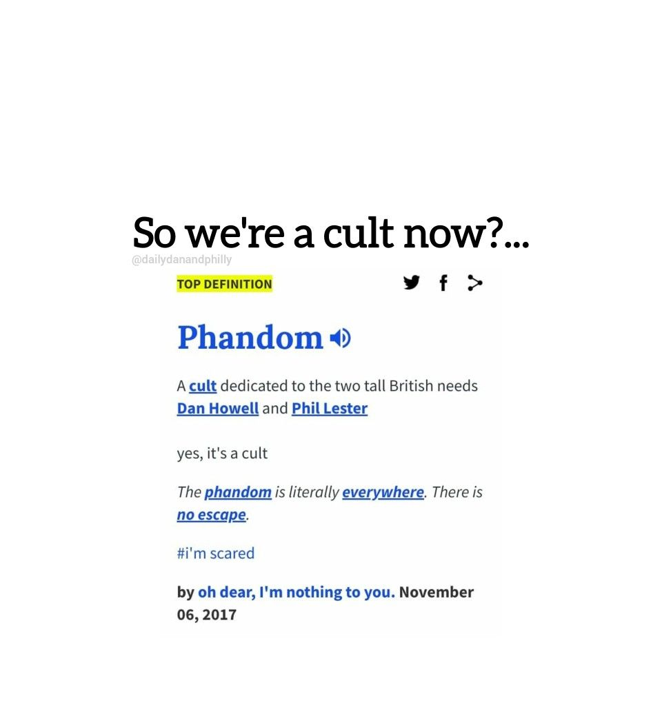 I Mean If It S From Urban Dictionary It Must Be True Right Dan And Phill Dan And Phil Phan Memes