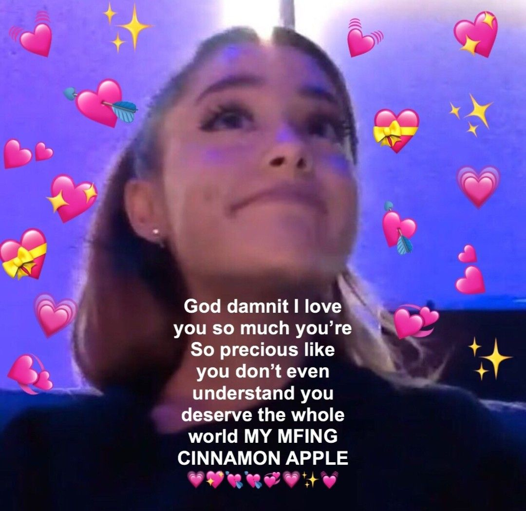 Pin By Mar On Ariana Queen Love Memes Cute Memes Me Me Me Song