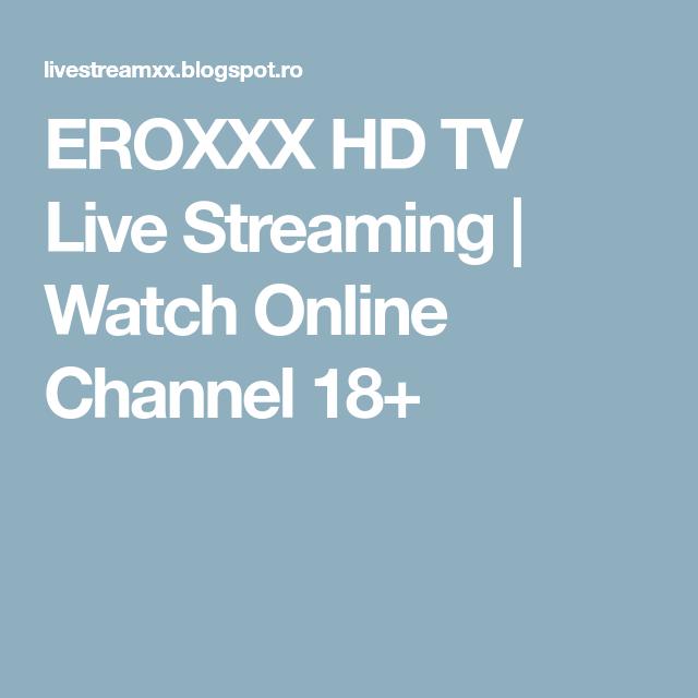 Eroxxx LIVE TV