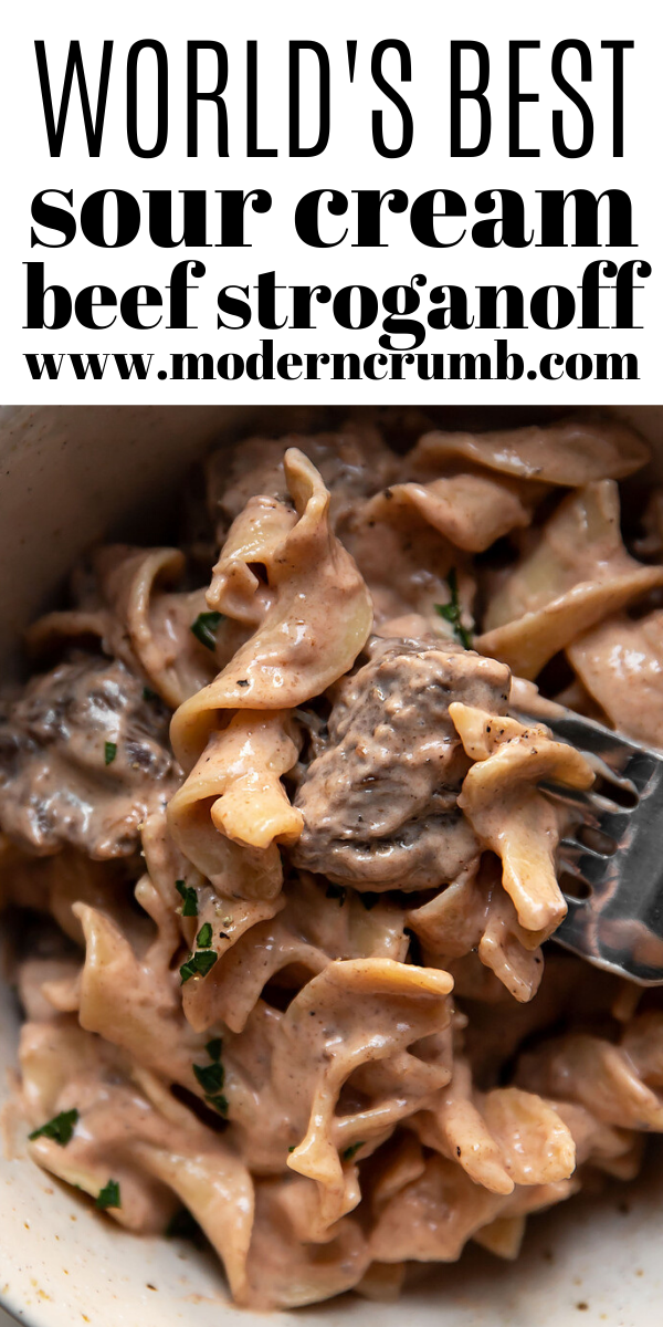 World S Best Beef Stroganoff With Sour Cream Modern Crumb Recipe In 2020 Best Beef Stroganoff Beef Dinner Easy Meat Recipes