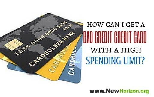 How Can I Get A Bad Credit Credit Card With A High Spending Limit