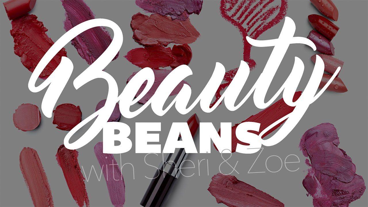 Beauty Beans Introducing a fresh new conversational series