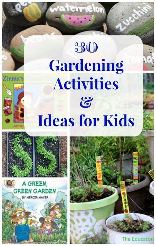 30 gardening ideas for kids