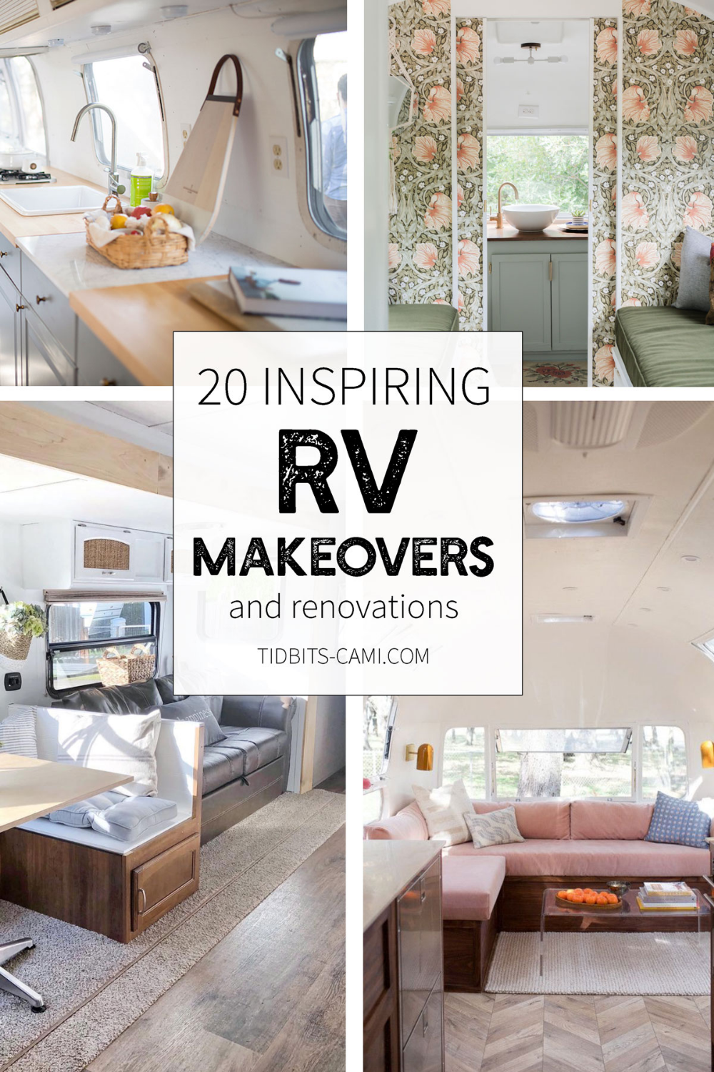 Is it possible to live in a home on wheels with style? Here are 20 inspiring RV makeovers and renovations to prove it just might be, with a little elbow grease and creative vision.  #rvliving #rv #rvmakeover #rvrenovation #camper #trailer #campermakeover #tidbitsonwheels #modernrv #rvstyle