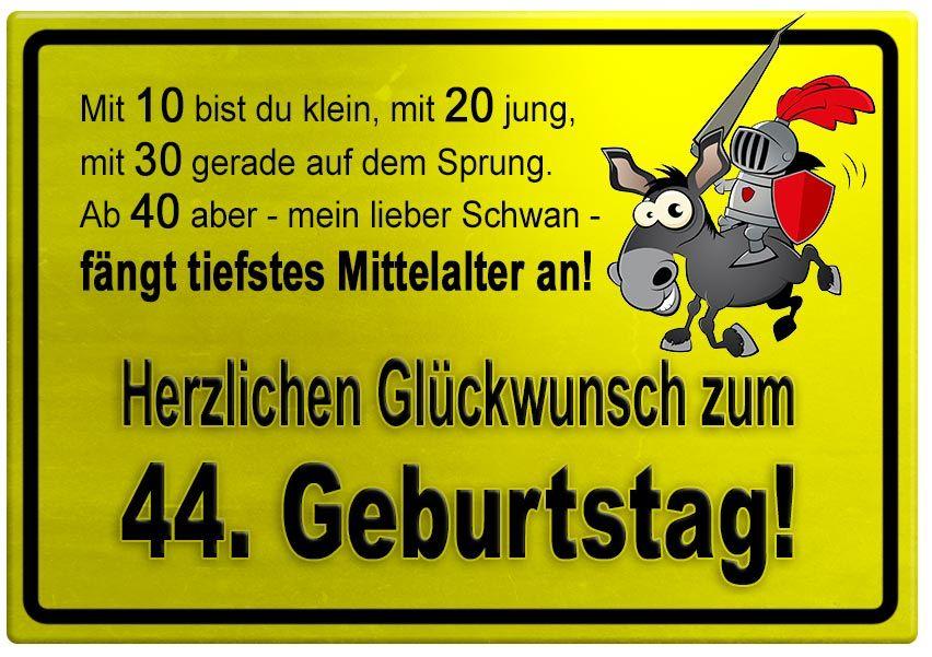 44 geburtstag sprüche Gelbes Schild mit Esel und Ritter zum 44. Geburtstag  44 geburtstag sprüche