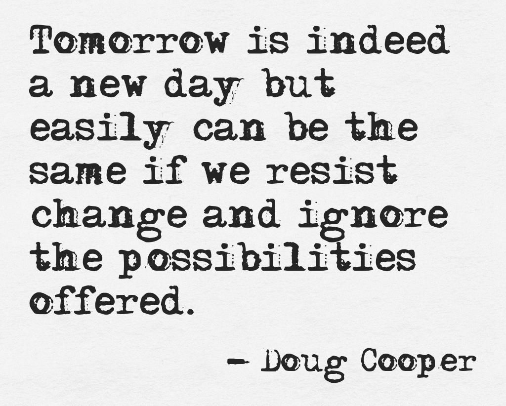 Quote on embracing change by Doug Cooper, author of Outside In