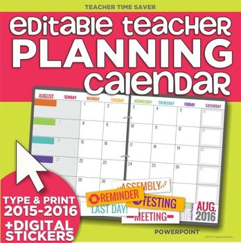 17 month 2015-2016 Editable Planning Calendar Template (August 2015 - teachers planning calendar