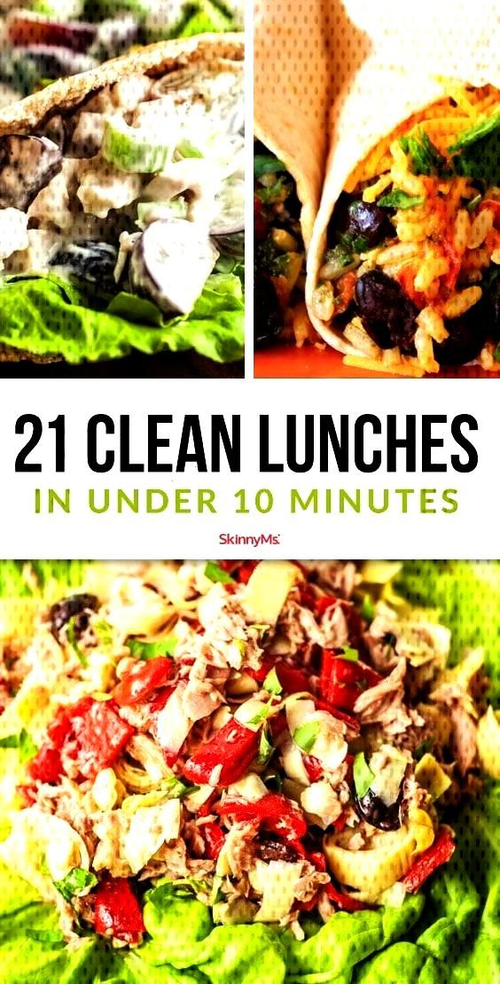 Clean Lunches in Under 10 Minutes    Looking for ways to eat clean all day long? These 21 Clean